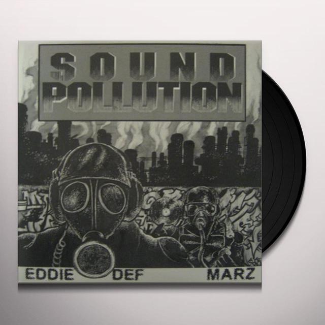 Space Travelers EDDIE DEF & MARZ: SOUND POLLUTION Vinyl Record