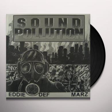 Space Travelers EDDIE DEF & MARZ: SOUND POLLUTION Vinyl Record