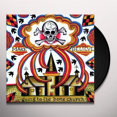 Make Believe GOING TO THE BONE CHURCH Vinyl Record
