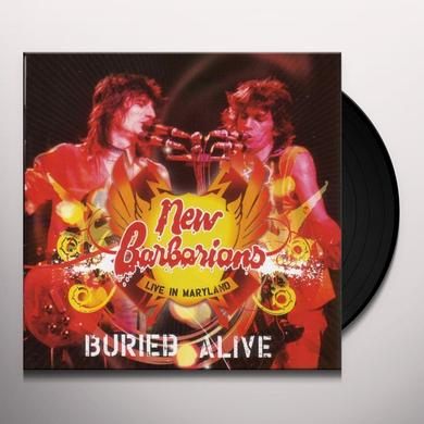 New Barbarians BURIED ALIVE Vinyl Record