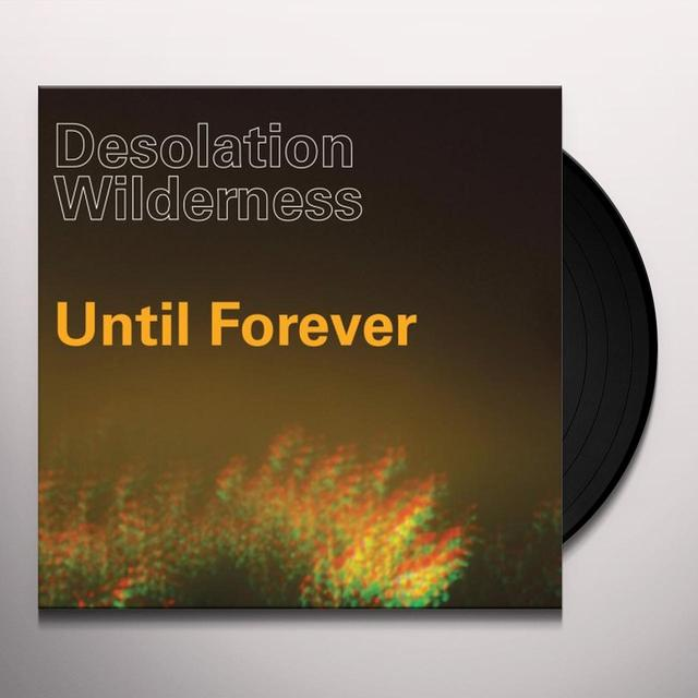 Desolation Wilderness UNTIL FOREVER Vinyl Record - Limited Edition