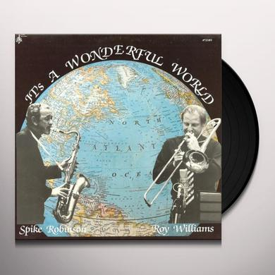 Spike Robinson IT'S A WONDERFUL WORLD Vinyl Record