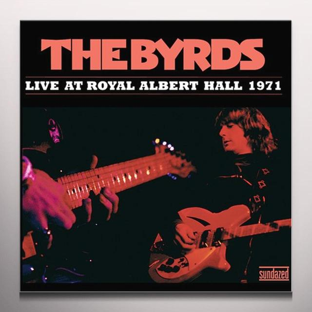 The Byrds LIVE AT ROYAL ALBERT HALL 1971 Vinyl Record - Colored Vinyl
