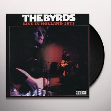 The Byrds LIVE IN HOLLAND 1971 Vinyl Record