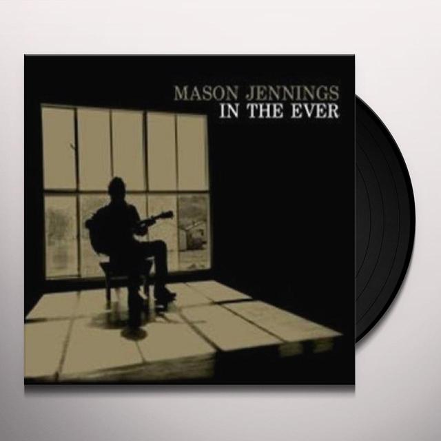 Mason Jennings IN THE EVER (Vinyl)