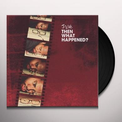 J-Live THEN WHAT HAPPENED Vinyl Record