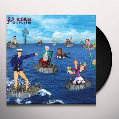Sj Esau SMALL VESSEL Vinyl Record