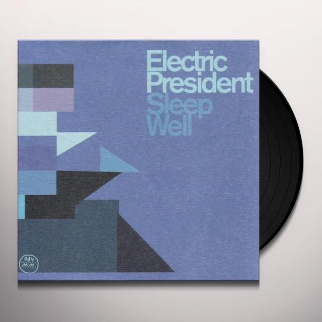 Electric President SLEEP WELL Vinyl Record