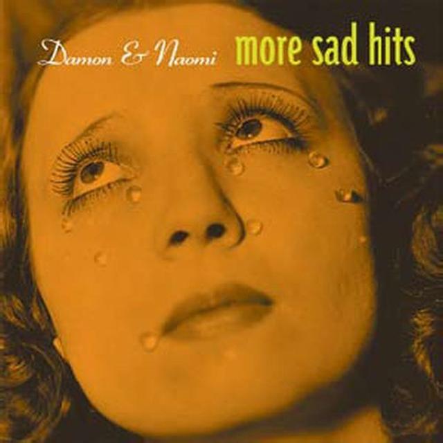 Damon & Naomi MORE SAD HITS Vinyl Record
