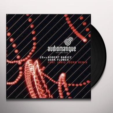 Robert Babicz DARK FLOWER (EP) Vinyl Record