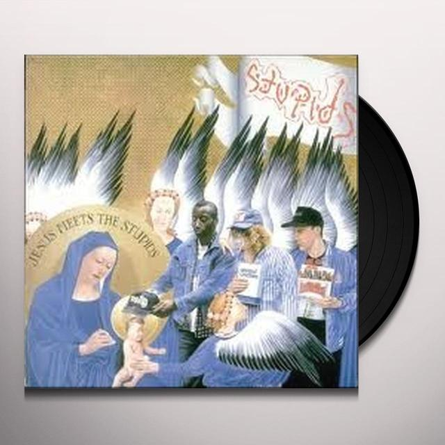 JESUS MEETS THE STUPIDS Vinyl Record