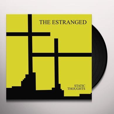 Estranged STATIC THOUGHTS Vinyl Record