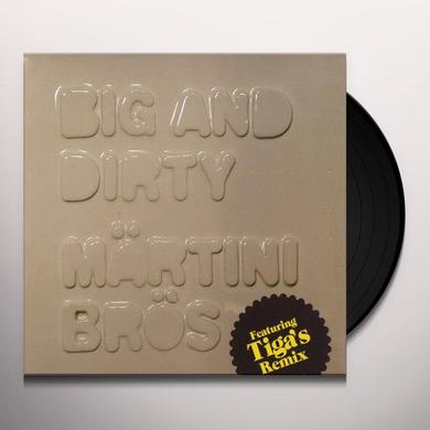 Martini Bros BIG & DIRTY Vinyl Record