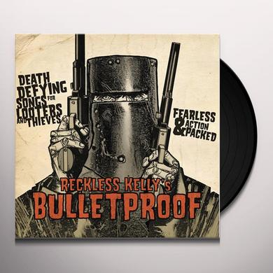 Reckless Kelly BULLETPROOF Vinyl Record