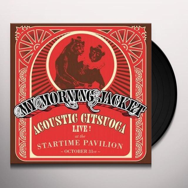 My Morning Jacket ACOUSTIC CITSUOCA Vinyl Record