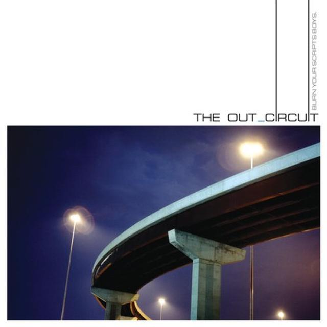 Out Circuit BURN YOUR SCRIPT BOYS Vinyl Record - Limited Edition