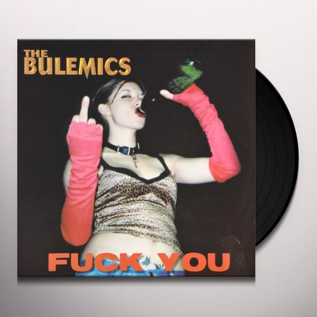 Speedloader / Bulemics SHUT YOUR MOUTH / FUCK YOU Vinyl Record