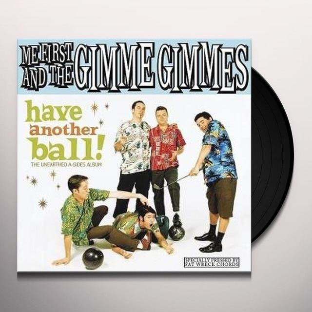 Me First and the Gimme Gimmes HAVE ANOTHER BALL Vinyl Record - w/CD