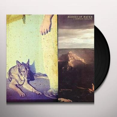 Bodies Of Water CERTAIN FEELING Vinyl Record