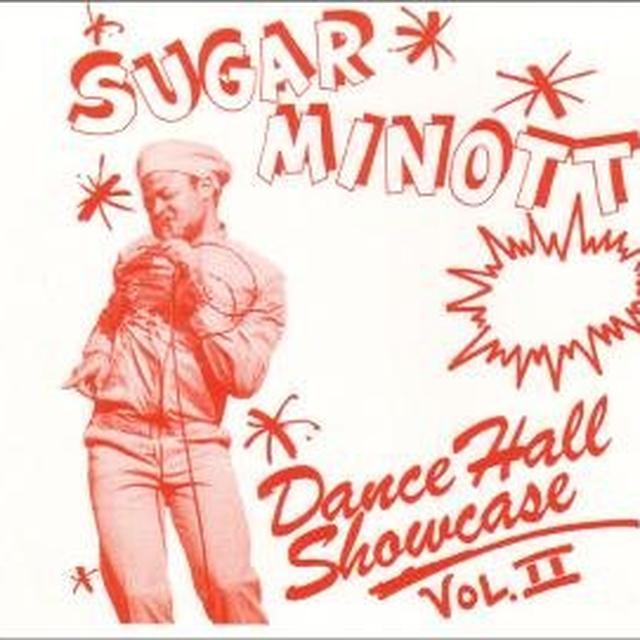 Sugar Minott DANCE HALL SHOWCASE II (10 INCH) (BONUS TRACKS) Vinyl Record