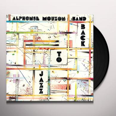 Alphonse Mouzon BACK TO JAZZ Vinyl Record