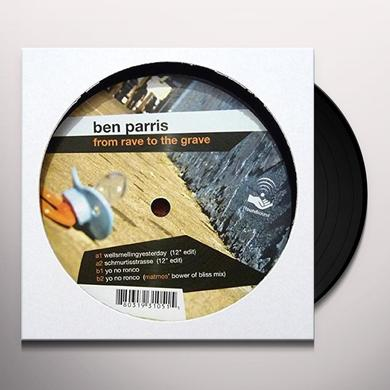Ben Parris FROM RAVE TO THE GRAVE (EP) Vinyl Record