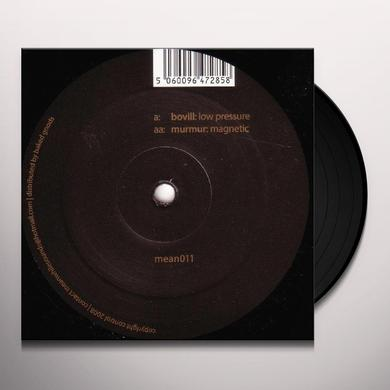 Bovill / Murmur LOW PRESSURE / MAGNETIC Vinyl Record