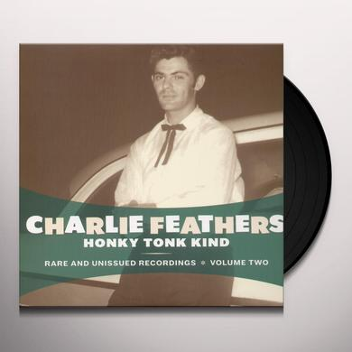 Charlie Feathers HONKY TONK KIND Vinyl Record