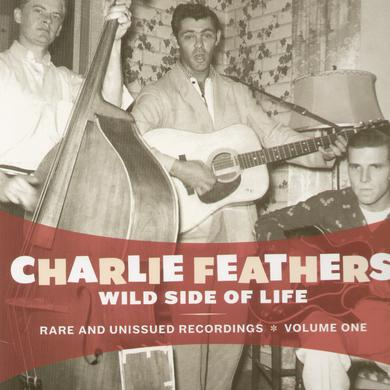 Charlie Feathers WILD SIDE OF LIFE Vinyl Record