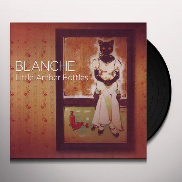 Blanche LITTLE AMBER BOTTLES Vinyl Record