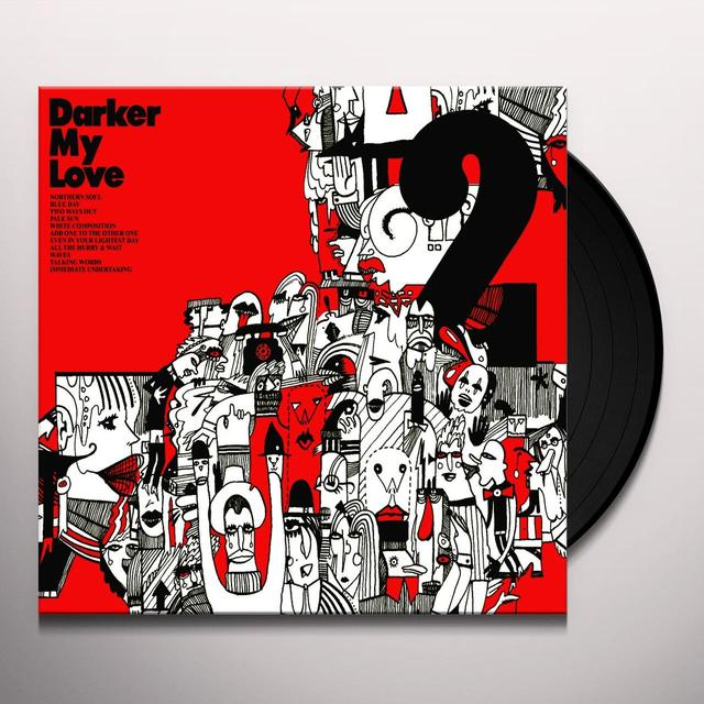 Darker My Love 2 Vinyl Record
