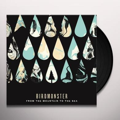 Birdmonster FROM THE MOUNTAIN TO THE SEA Vinyl Record