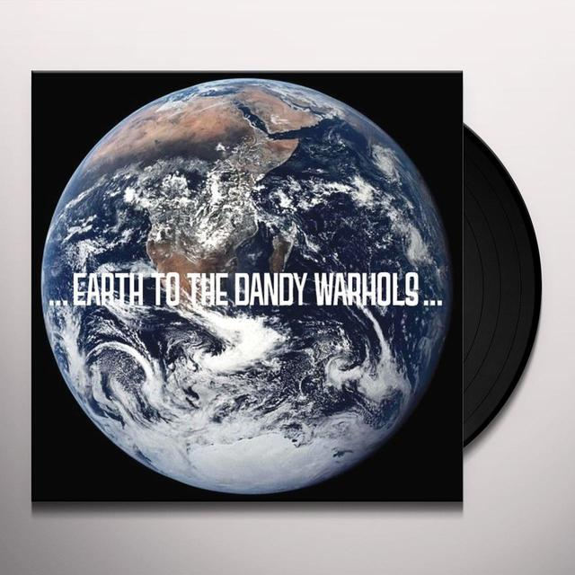 EARTH TO THE DANDY WARHOLS Vinyl Record