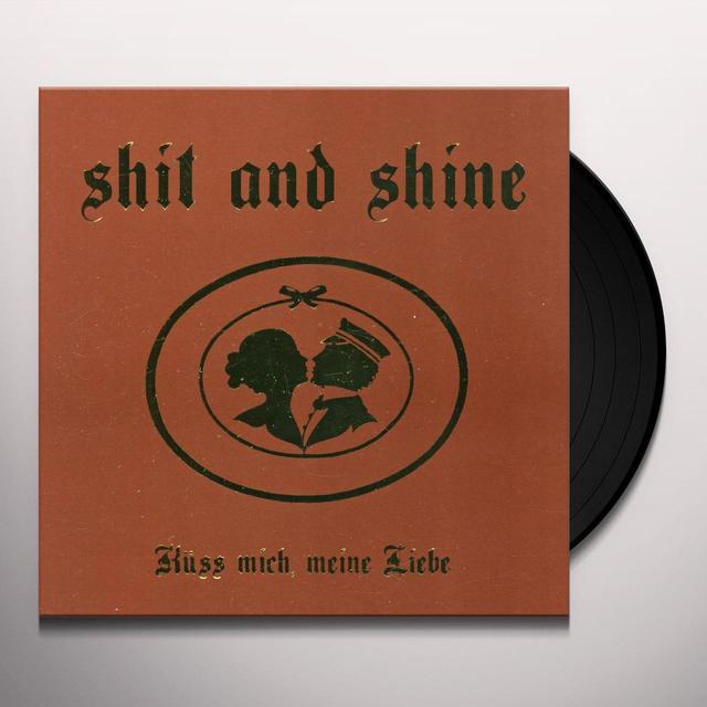 Shit And Shine KUSS MICH MEINE LIEBE Vinyl Record