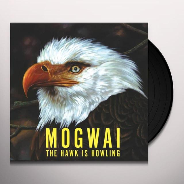 Mogwai HAWK IS HOWLING Vinyl Record
