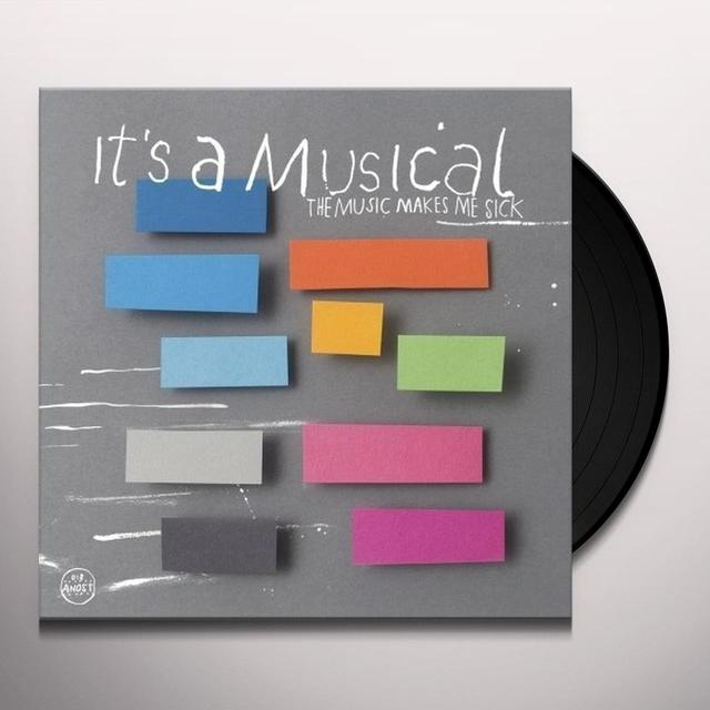 It'S A Musical MUSIC MAKES ME SICK Vinyl Record