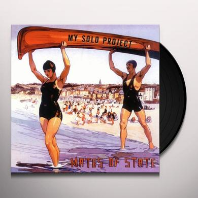 Mates Of State MY SOLO PROJECT Vinyl Record - 180 Gram Pressing
