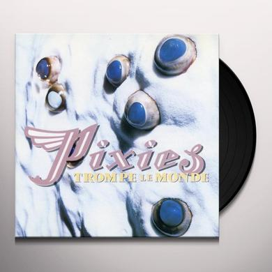Pixies TROMPE LE MONDE Vinyl Record - Reissue