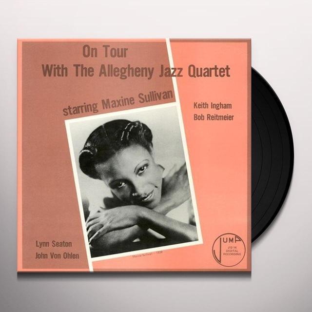 Maxine Sullivan ON TOUR WITH THE ALLEGHENY JAZZ QUARTET Vinyl Record