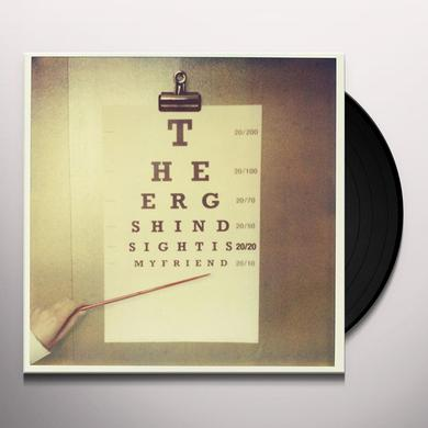 The Ergs! HINDSIGHT IS 20 20 MY FRIEND Vinyl Record