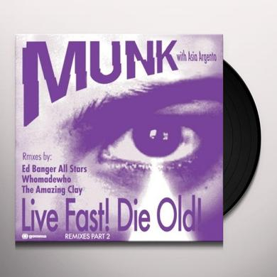 Munk With Asia Argento LIVE FAST DIE OLD REMIXES 2 Vinyl Record