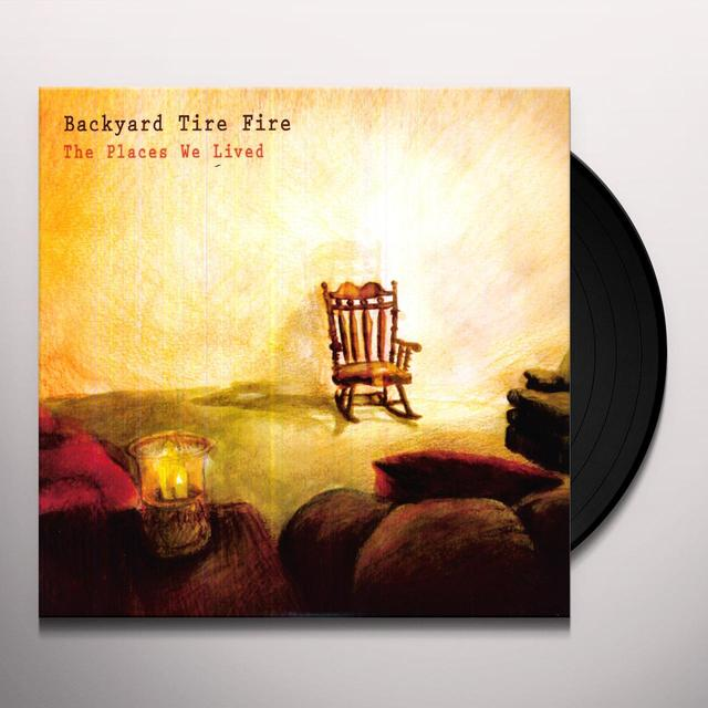 Backyard Tire PLACES WE LIVED Vinyl Record