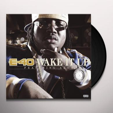 E-40 WAKE IT UP Vinyl Record