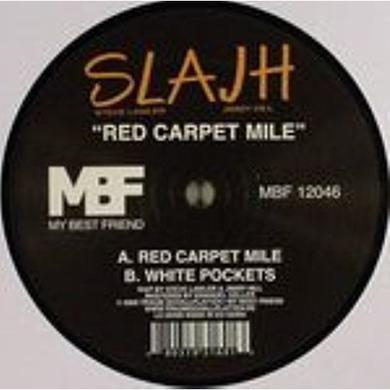 Slajh RED CARPET MILE Vinyl Record