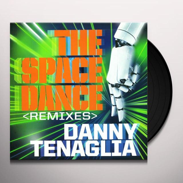 Danny Tenaglia SPACE DANCE REMIXES Vinyl Record
