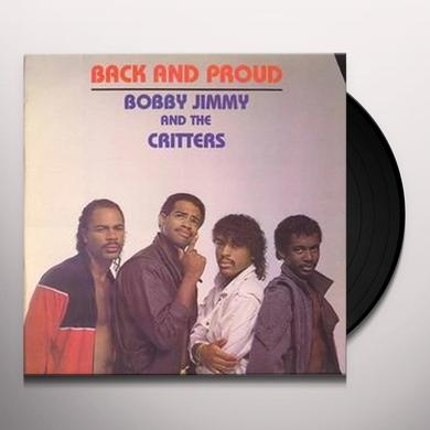 Bobby Jimmy & Critters BACK & PROUD Vinyl Record