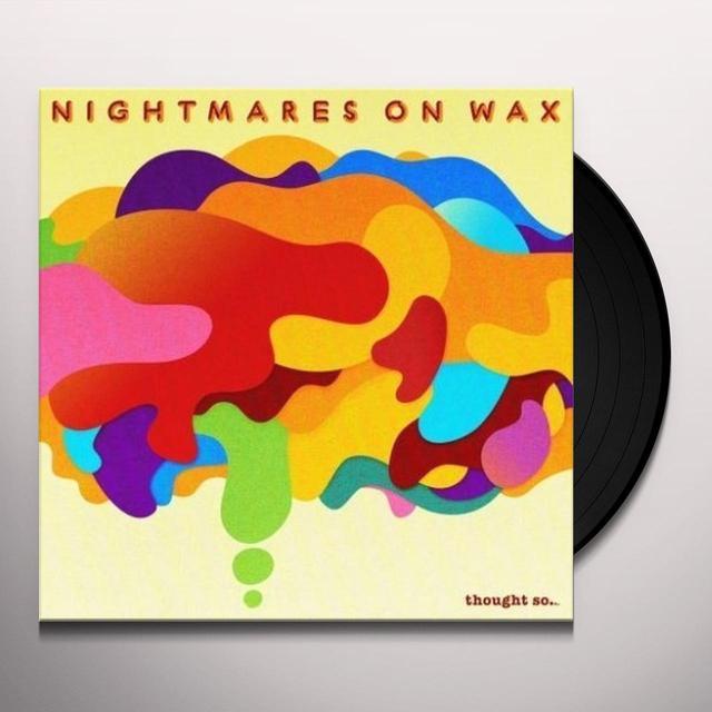 Nightmares On Wax THOUGHT SO Vinyl Record - Gatefold Sleeve