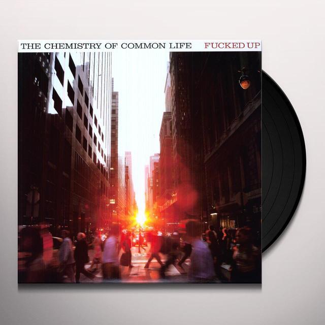 Fucked Up CHEMISTRY OF COMMON LIFE Vinyl Record