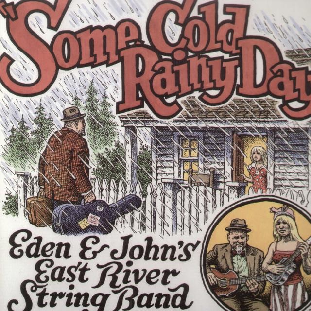 Eden & Johns East River String Band SOME COLD RAINY DAY Vinyl Record