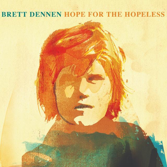Brett Dennen HOPE FOR THE HOPELESS Vinyl Record